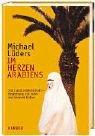 Im Herzen Arabiens - Michael Lüders