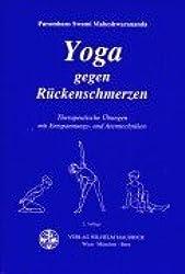 Yoga gegen Rückenschmerzen: Therapeutische Übungen mit Entspannungs- und Atemtechniken