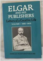 Book Elgar and His Publishers: Letters of a Creative Life