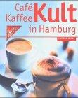cafe-kaffee-kult-in-hamburg-ein-kennerguide-von-davidoff-cafe