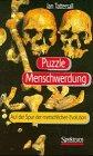 Puzzle Menschwerdung - Auf der Spur der menschlichen Evolution