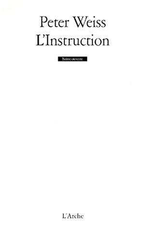 L'instruction par Peter Weiss
