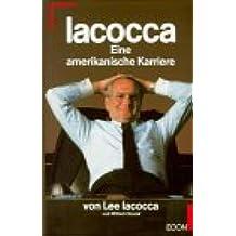 Iacocca. Eine amerikanische Karriere