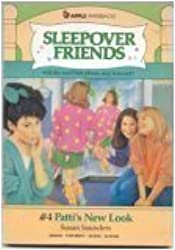 Patti's New Look (Sleepover Friends) by Susan Saunders (1988-02-01)