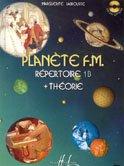 Planète F.M. Volume 1B - répertoire et théorie par Marguerite Labrousse