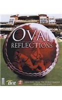 Oval Reflections: Memories from the World Famous Sporting Ground por David Norrie