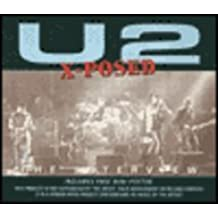 U2 X-Posed (X-Posed Series)