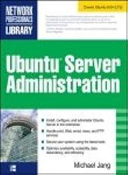 [Ubuntu Server Administration ] [Michael Jang]