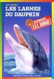 """Afficher """"SOS animaux n° 304 Les larmes du dauphin"""""""
