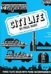 City Life : Three Flute Solos with Piano Accompaniment by Paul Hart (1990) Sheet music