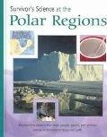 Survivor's Science At The Polar Regions