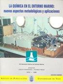 La Química en el entorno Marino:nuevos aspectos metodológicos y aplicaciones.VIII Seminario Ibérico de Química Marina (Congresos) por José Mª Fernandez