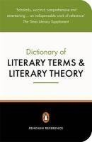 The Penguin Dictionary of Literary Terms and Literary Theory (Reference Books) by Cuddon, J. New Edition (1999)