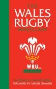 The Wales Rugby Miscellany: 0 por Stuart Farmer