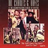 He Will Open the Door Just for You by Dr. Charles G. Hayes (2013-08-02)