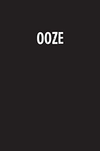 Ooze: Simple Blank Lined Notebook Journal