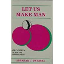 Let Us Make Man: Self Esteem Through Jewishness