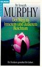 Der Weg zu innerem und äußerem Reichtum - Joseph Murphy