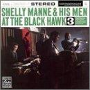 Songtexte von Shelly Manne & His Men - At the Black Hawk, Volume 3