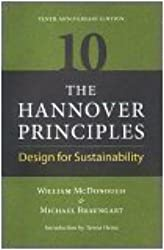 The Hannover Principles: Design for Sustainability, 10th Anniversary Edition by William McDonough (2003-05-03)