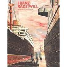 Franz Radziwill 1895-1983. Monographie und Werkverzeichnis