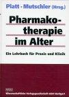 Pharmakotherapie im Alter: Ein Lehrbuch für Praxis und Klinik