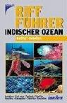 Indischer Ozean - Riff Führer Indischer Ozean Tauchen