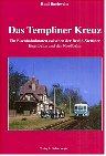 Das Templiner Kreuz: Ein Eisenbahnknoten zwischen Berlin-Stettiner Eisenbahn und der Nordbahn