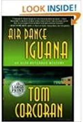 Air Dance Iguana (Alex Rutledge Mysteries) Large Print