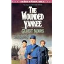 The Wounded Yankee (House of Winslow)