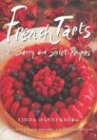 French Tarts: 50 Savory and Sweet Recipes: 50 Savoury and Sweet Recipes (Albums/Livres R)