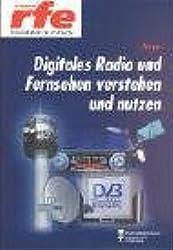 Digitales Radio und Fernsehen verstehen und nutzen