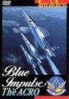 Preisvergleich Produktbild BLUE IMPULSE The ACRO. [DVD]