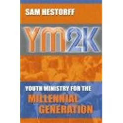 YM2K: Youth Ministry for the Millenial Generation