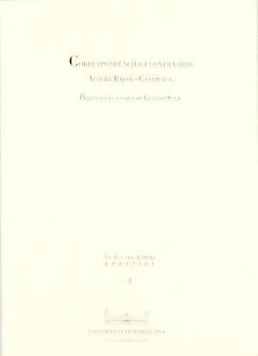 Correspondències i contrastos (Arts i els artistes) por Albert Ràfols Casamada