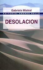 Desolación ~ Gabriela Mistral