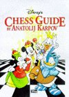Disney's Chess Guide: Learn Chess the Fun Way (Mickey for kids) (Disney Mickey Spiele)
