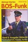 BOS-Funk 2 2004/05. Funkrufnamen, Kanäle, Karten