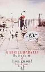 Butterbrot & Honigmond. Zwei Romane