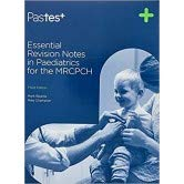 Essential Revision Notes in Pediatrics for the MRCPCH