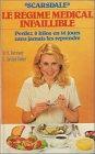 Télécharger Scarsdale, le régime médical infaillible : Perdez 8 kilos en 14 jours sans jamais les reprendre PDF Livre eBook France