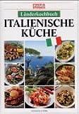 Länderkochbuch Italienische Küche. essen und trinken