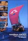 Schilfboot ABORA: Segeln gegen den Wind im Mittelmeer