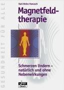 Magnetfeldtherapie. Schmerzen lindern - natürlich und ohne Nebenwirkungen.