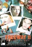 Freeway 2:Highway to Hell [Import allemand]