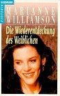 Die Wiederentdeckung des Weiblichen - Marianne Williamson