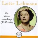 Lotte Lehmann: the Victor Recordings (1935-40)