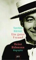 Ein guter Freund. Heinz Rühmann: Biographie