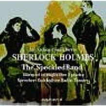 Sherlock Holmes - The Speckled Band. CD. . Hörspiel in englischer Sprache