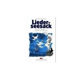 Lieder-Seesack: Seemannslieder und Shanties zum Mitsingen